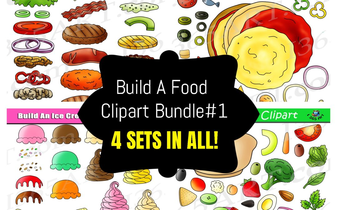 Build A Food Clipart Bundle #1 – Get 4 Sets in all!